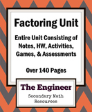 Factoring Unit - Algebra 2