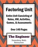 Factoring Unit - Algebra 2