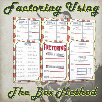 Factoring Using The Box Method - (Guided Notes and Practice)