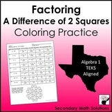 Factoring a Difference of 2 Squares Coloring Activity (A10F)