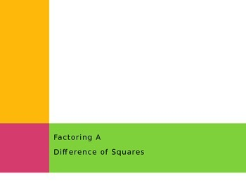 Factoring a Difference of Squares