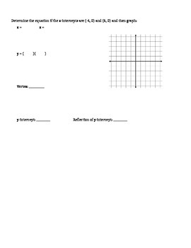 Factoring and Graphing Quadratics in Standard Form (a = 1) - Notes