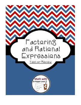 Factoring and Rational Expressions - Practice Problems