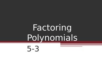 Factoring and Solving Polynomials