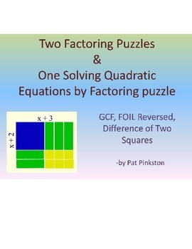 Factoring and Solving Quadratic Equations by Factoring puzzles