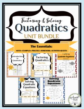Factoring and Solving Quadratics Unit Bundle