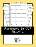 Factoring by GCF and Grouping Relay 1 (Game)