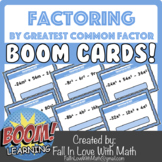 Factoring by Greatest Common Factor Boom Cards!