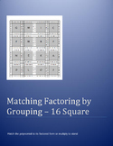 Factoring by Grouping - 16 Square