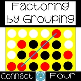 Factoring by Grouping Connect Four