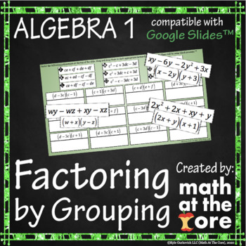 Factoring by Grouping - GOOGLE Slides