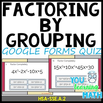 Factoring by Grouping: Google Forms Quiz - 20 Problems