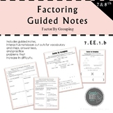 Factoring by Grouping Guided Notes