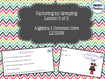 Factoring by Grouping Lesson 2 of 2