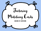 Factoring by Grouping Matching Cards