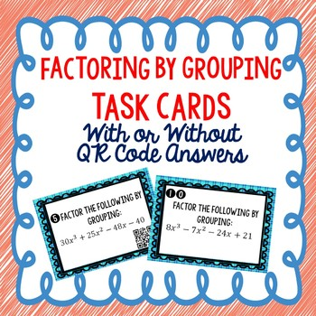 Factoring by Grouping QR Task Cards