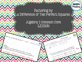 Factoring by a Difference of Two Perfect Squares