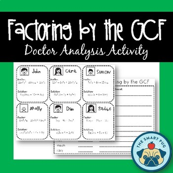 Factoring by the GCF - Doctor Analysis
