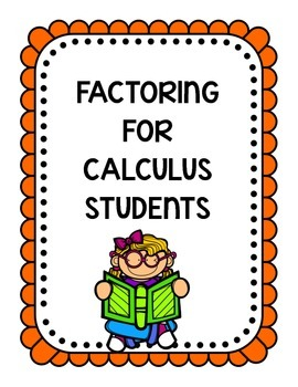 Factoring for Calculus Students