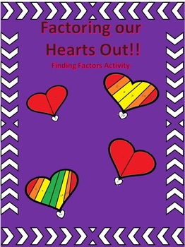 Factoring our hearts out!