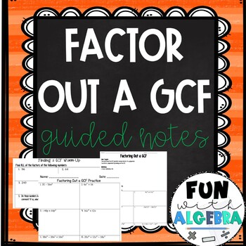 Factoring out a GCF Guided Notes