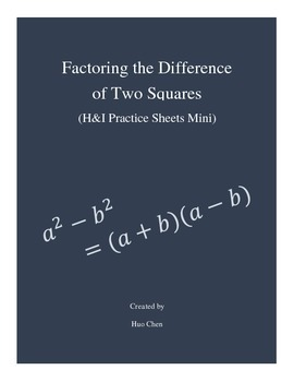 Factoring the Difference of Two Squares - H&I Practice She