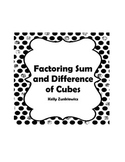 Factoring the Sum and Difference of Cubes