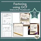 Factoring using GCF, Greatest Common Factor, Algebra, Interactive Notebook!