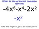 Factoring with GCF Powerpoint Slides