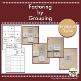 Factoring with Grouping, Algebra, Foldable Notes