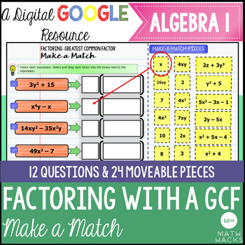 Factoring with a Greatest Common Factor Digital Make a Match Activity