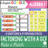 Factoring with a Greatest Common Factor Digital Make a Mat