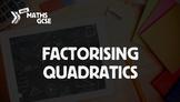 Factorising Quadratic Expressions - Complete Lesson