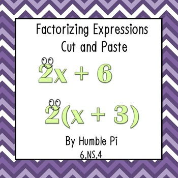 Factorizing Expressions Cut and Paste-6.NS.4