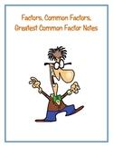 Factors, Common Factors, Greatest Common Factor Notes