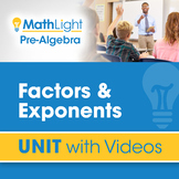 Factors & Exponents | Pre Algebra Unit with Videos Bundle