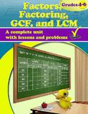 Factors, Factoring, GCF, and LCM, Grades 4 - 6