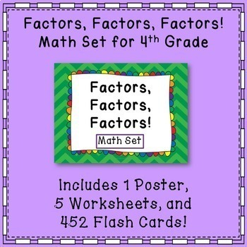 Math Factors: Flash Cards, Poster, and Worksheets Common Core {4th Grade}