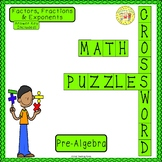 Factors, Fractions, and Exponents Pre-Algebra Crossword Puzzle