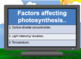 Factors Impacting Photosynthesis