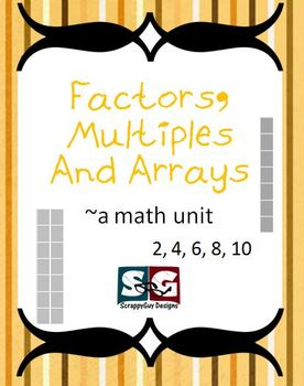 Factors Multiples Arrays Oh MY! Math Packet with Games, Ex