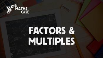 Factors & Multiples - Complete Lesson