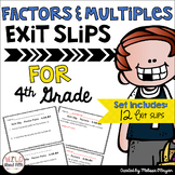 Factors and Multiples Exit Ticket Slips 4th Grade