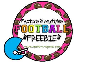 Factors & Multiples Football *Freebie*
