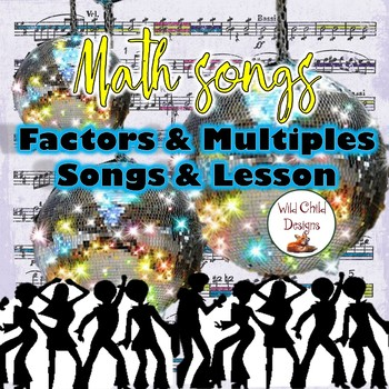 Factors & Multiples Math Songs w/ AUDIO by Wild Child Designs | TpT