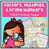 Factors, Multiples, Prime & Composite Numbers 4.OA.B.4 4th Grade Math NO PREP