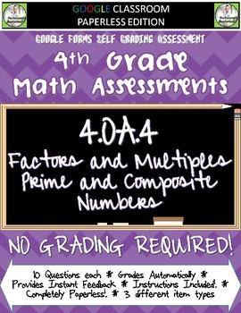 Factors Multiples Prime Composites - 4.OA.4 Self Grading Assessment Google Forms
