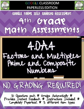 Factors Multiples Prime Composites - 4.OA.4 Self Grading A