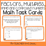 Factors, Multiples, Prime and Composite Task Cards and Math Center