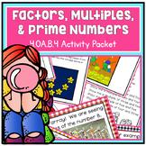 Distance Learning Factors Multiples Prime and Composites 4.OA.B.4 Activity Unit
